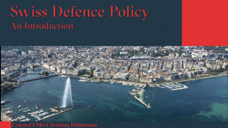 """Swiss Defence Policy"" - A Webinar"